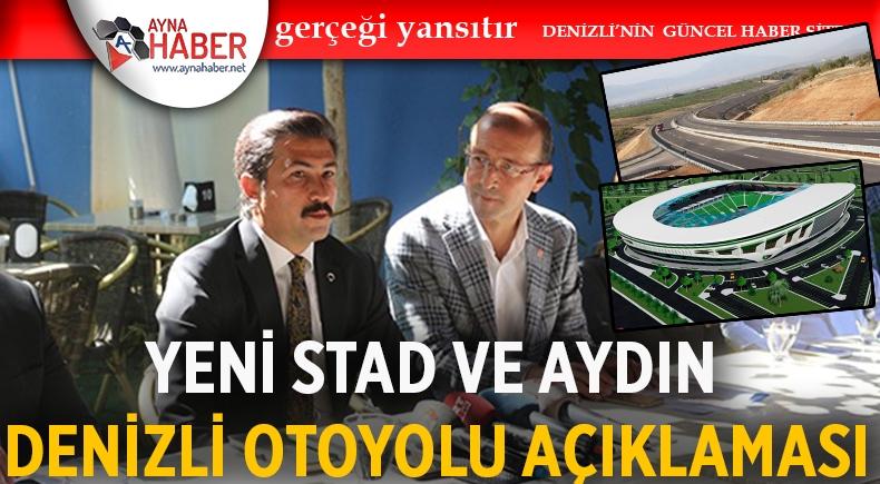 Cahit Özkan'dan yeni stat ve Aydın-Denizli otoyolu açıklaması