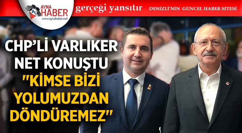 SALDIRIYA DENİZLİ'DEN İLK TEPKİ VARLIKER'DEN
