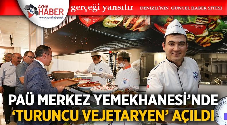 PAÜ Merkez Yemekhanesi'nde 'Turuncu Vejetaryen' Açıldı